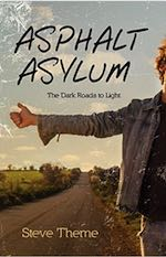 Asphalt Asylum, by Steve Theme